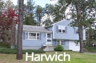 All Harwich MA Cape Cod Homes for Sale. Search properties list includes Harwich, Harwich Port, East Harwich, South Harwich and West Harwich.